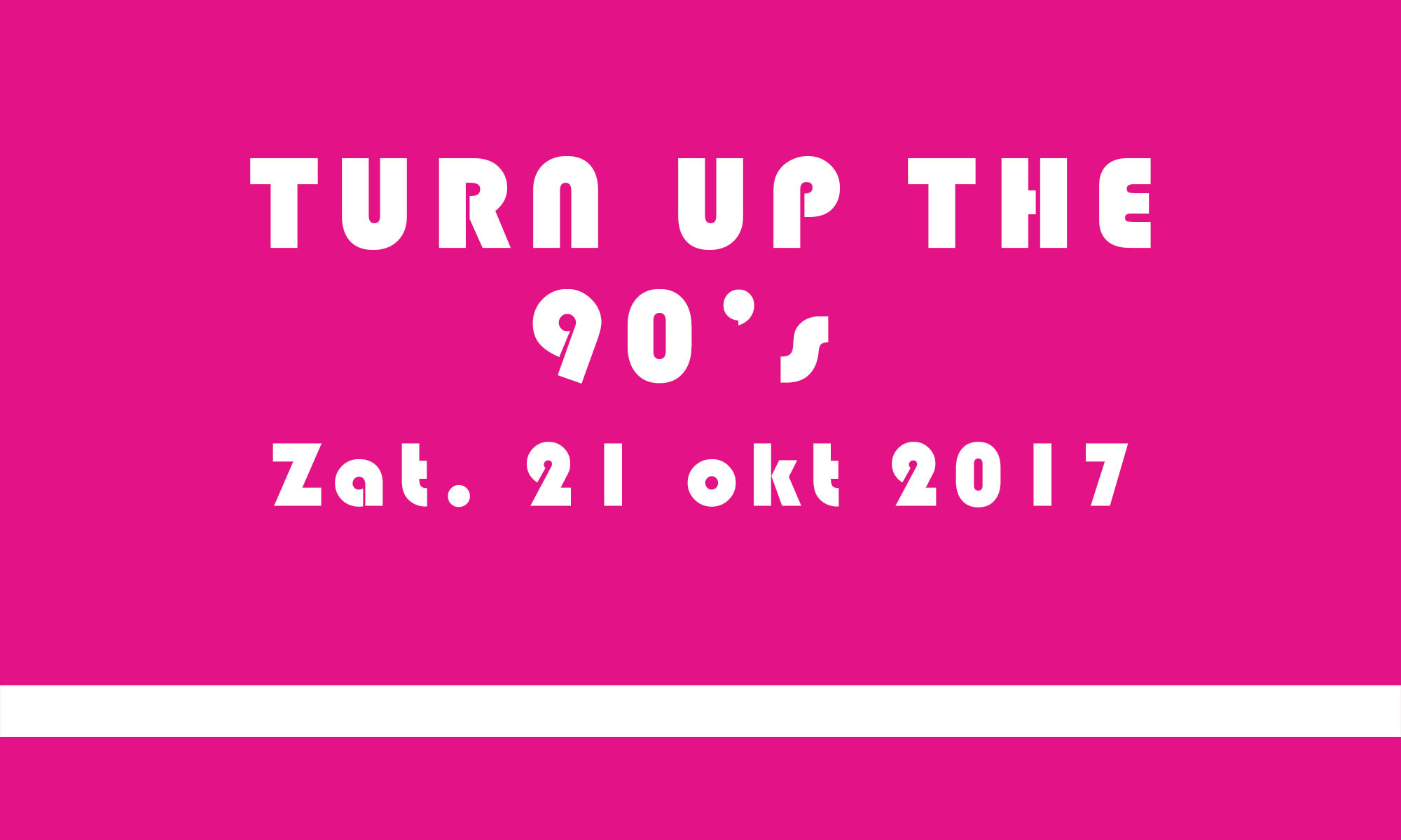 Turn Up The 90's